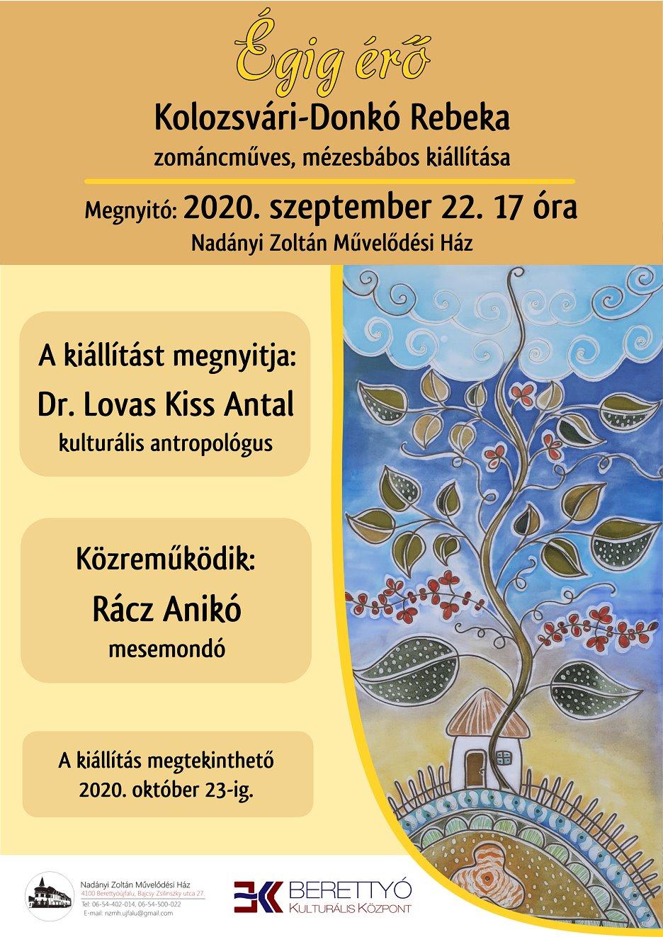 Égig érő - Kolozsvári-Donkó Rebeka zománcműves, mézesbábos kiállítása