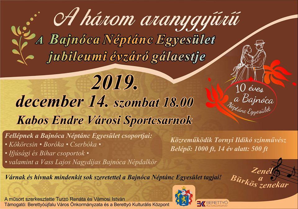 A három aranygyűrű - A Bajnóca Néptánc Egyesület jubileumi évzáró gálaestje