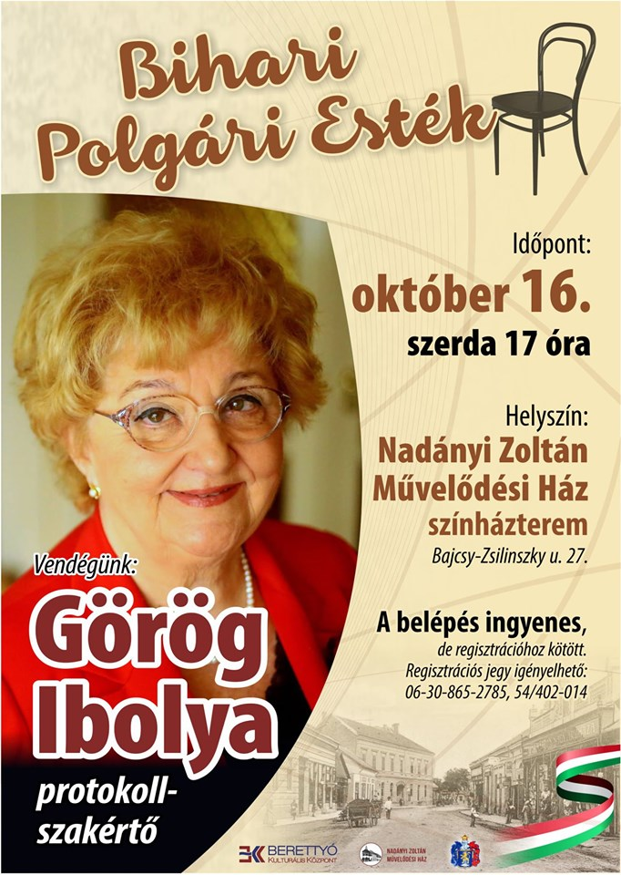 Bihari Civic Evenings- Guest: Ibolya Görög protocol consultant at the Zoltán Nadányi Community Center