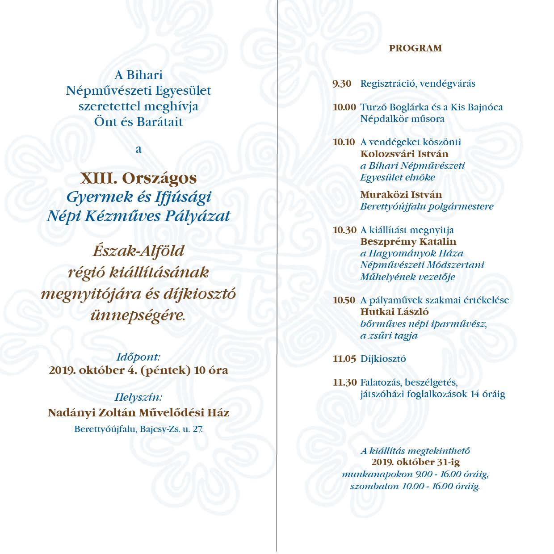 XIII. Országos Gyermek és Ifjúsági Népi Kézműves Pályázat Észak-Alföld régió kiállításának megnyitója és díjkiosztó ünnepsége