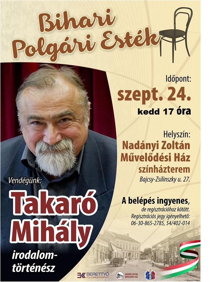 Bihari Polgári Esték - Vendég: Takaró Mihály irodalomtörténész
